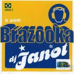 O Som Brazooka Do DJ Janot, Vol. 2