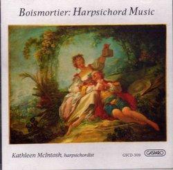Boismortier: Harpsichord Music /