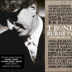 T Bone Burnett : The Producer