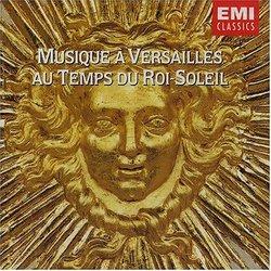 Musique à Versailles au temps de Roi-Soleil
