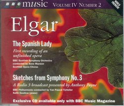 Elgar: The Spanish Lady; Sketches from Symphony No.3
