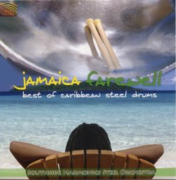 Jamaica Farewell: Best of Caribben Steeldrums