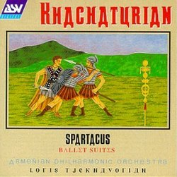 Khachaturian: Spartacus Ballet Suites