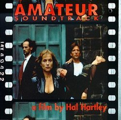 Amateur: Soundtrack - A Film By Hal Hartley