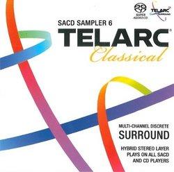 Telarc Classical SACD Sampler 6 [Hybrid SACD]
