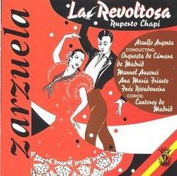 Zarzuela - La Revoltosa (Ruperto Chapi)