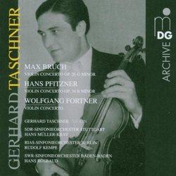 Bruch, Pfitzner, Fortner: Violin Concertos