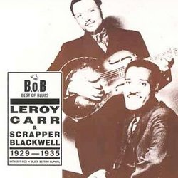 Leroy Carr & Scrapper Blackwell (1929-1935)