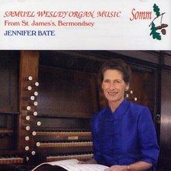 Samuel Wesley: Organ Music