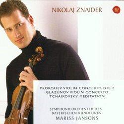 Prokofiev Violin Concerto No. 2; Glazunov Violin Concerto; & Tchaikovsky Meditation