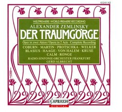 Alexander Zemlinsky: Der Traumgörge