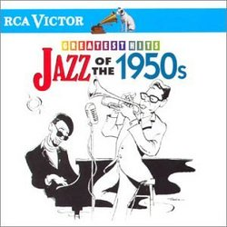 RCA Victor's Greatest Hits: Jazz Of The 1950's
