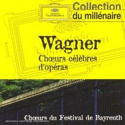 Wagner: Choeurs célèbres d'opéras