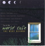 Live at the World Cafe: The Next Decade