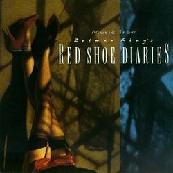 Music From Zalman King's Red Shoe Diaries (1992 Television Movie)