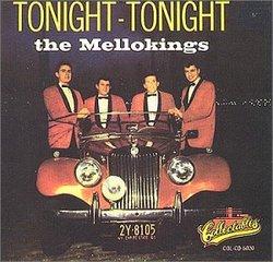 """""""The Mello-Kings - Tonight, Tonight (Greatest Hits)"""""""