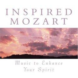Inspired Mozart: Music to Enhance Your Spirit