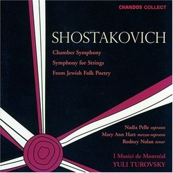 Dmitry Shostakovich: Chamber Symphony; Symphony for Strings; From Jewish Folk Poetry