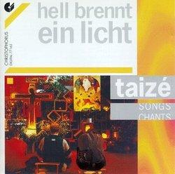 Hell brennt ein Licht: Taizé Songs, Vol. 3