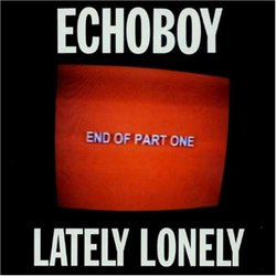 Lately Lonely