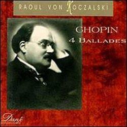 Ballades / Valses / Nocturne Op 9