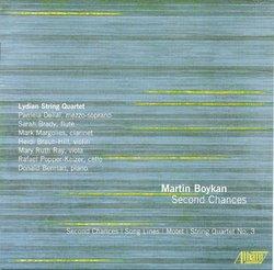 Martin Boykan: Second Chances