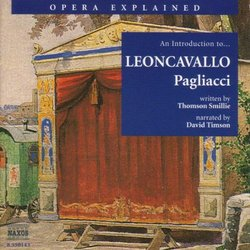 "Opera Explained: An Introduction to Leoncavallo's ""Pagliacci"""