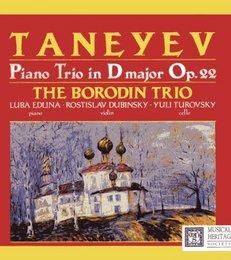 Taneyev: Piano Trio in D Major, Op. 22 Boridin Trio