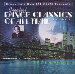 Brooklyn's Own Joe Causi Presents: Greatest Dance Classics of All Time, Vol. 1