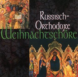 Russisch-Orthodoxe Weihnachtschöre