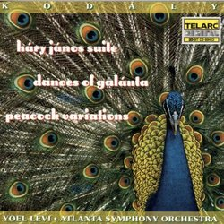 Kodály: Háry János Suite; Dances of Galánta; Peacock Variations