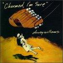 Charmed I'm Sure