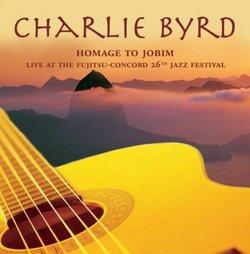 Homage to Jobim: Live at Fujitsu-Concord Jazz Fest