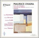 Maurice Ohana: Livre des Prodiges; Anneau du Tamarit; Synaxis