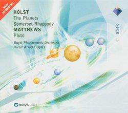 Holst: The Planets; Somerset Rhapsody; Matthews: Pluto