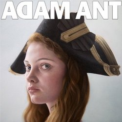 Adam Ant is The BlueBlack Hussar Marrying The Gunner's Daughter