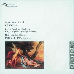 Locke: Psyche (English Opera in five acts) /Bott · Gooding · Robson · A King · George · Grant · New London Consort · Pickett