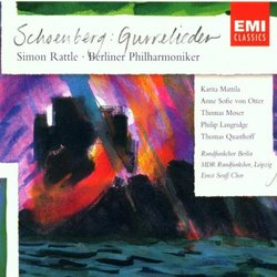 Schoenberg: Gurrelieder; Sir Simon Rattle; Berlin Philharmonic & soloists