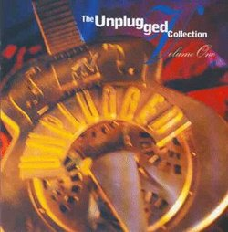 The Unplugged Collection Volume 1