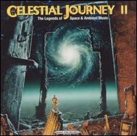 Celestial Journey II: The Legends of Space and Ambient Music