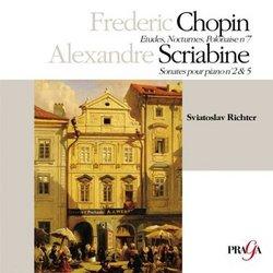 Chopin: Etudes; Nocturnes; Polonaise No. 7; Scriabine: Sonatas pour piano No. 2 & 5