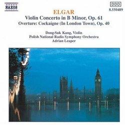 Elgar: Violin Concerto in B Minor; Overture: Cockaigne (In London Town)