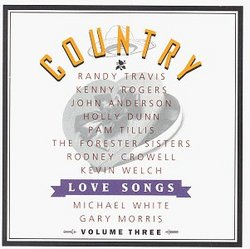 Country Love Songs 3