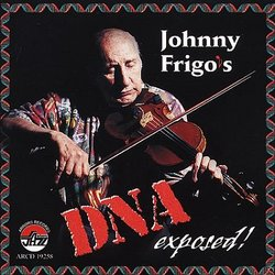 Johnny Frigo's Dna Exposed