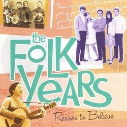 The Folk Years: Reason to Believe