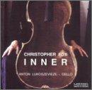 Inner: Cello Music by Christopher Fox