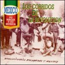 Corridos De La Revolucion Los, La Adelita - El Siete Leguas - La Cama De Piedra,