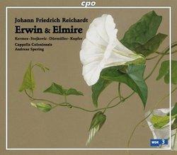 Johann Friedrich Reichhardt: Erwin und Elmire