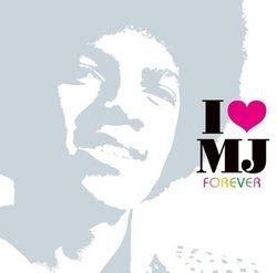 I Love Mj Forever