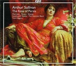 Sullivan: The Rose of Persia